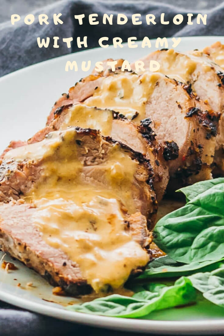 Keto Pork Tenderloin With Creamy Mustard- easy