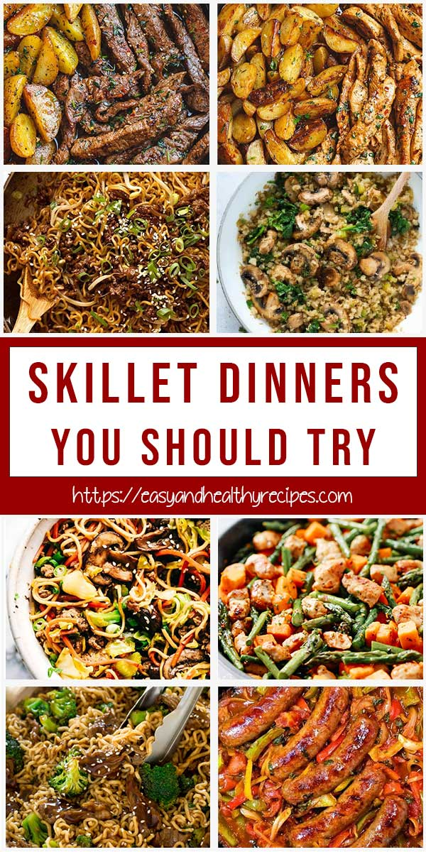 20+ Skillet Dinners You Should Try