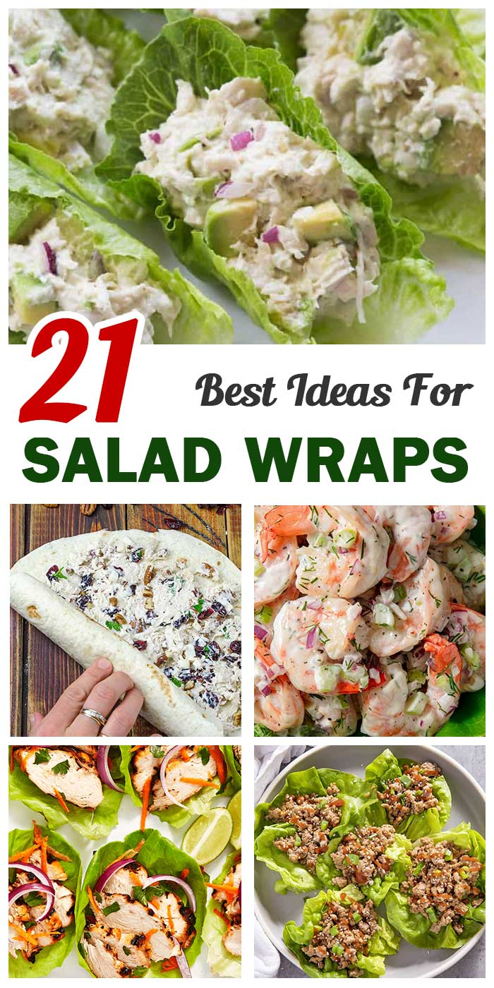 21 Salad Wraps For A Relaxing Meal