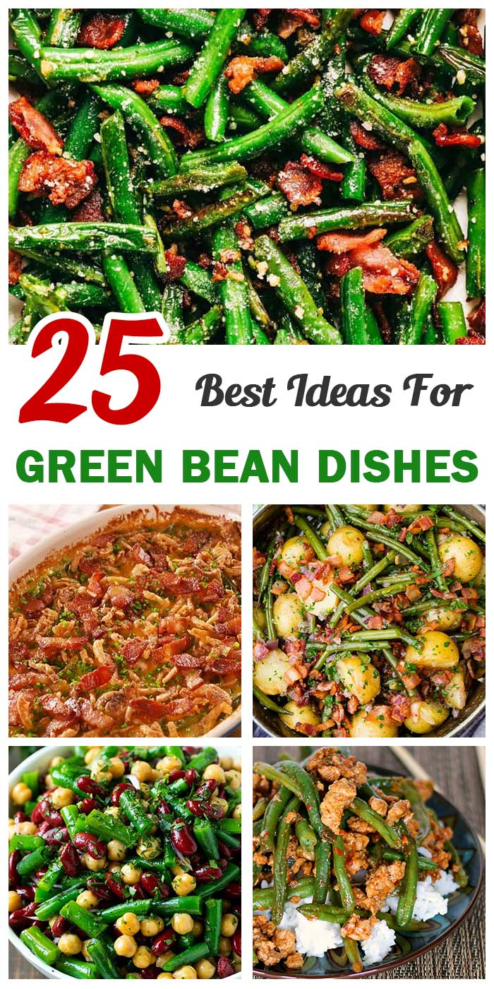 25 Best Green Bean Dishes To Serve At Meals