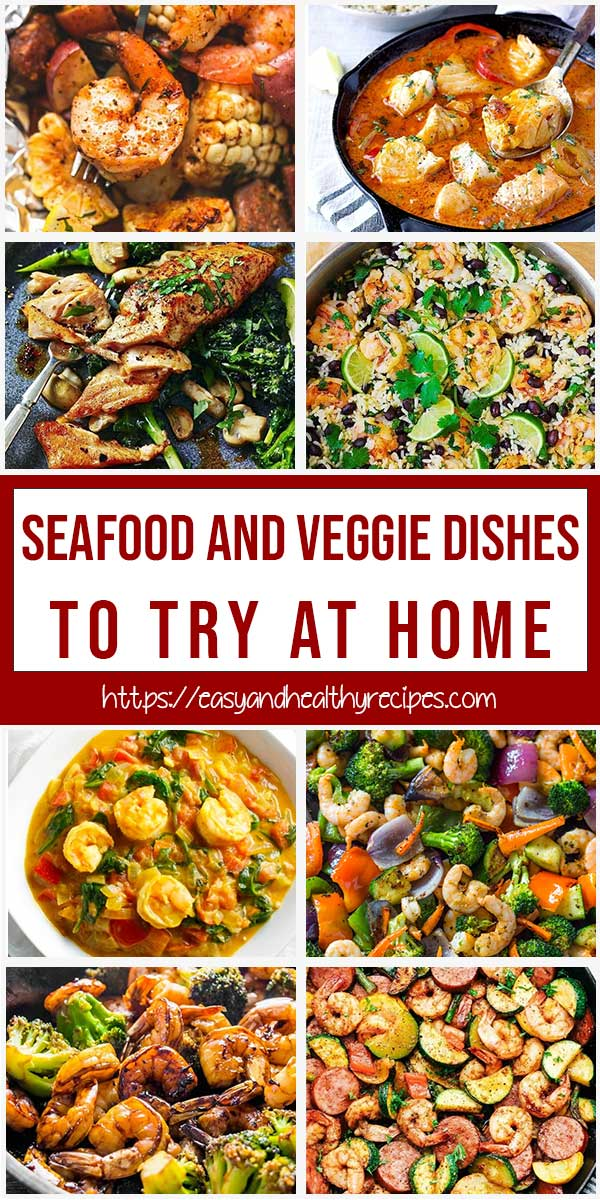 30+ Seafood And Veggie Dishes