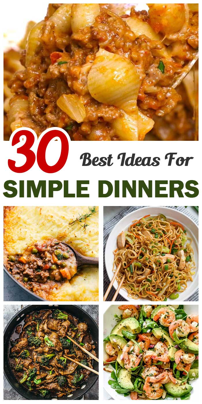 30 Simple Dinners That Are Worth Trying