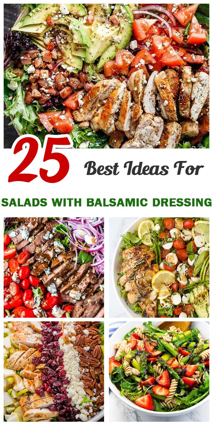 Flavor-Packed Salads With Balsamic Dressing