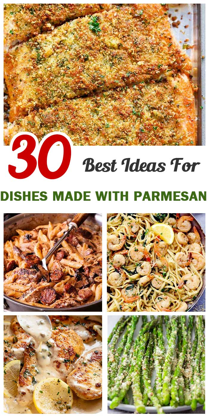 Top 30 Dishes Made With Parmesan