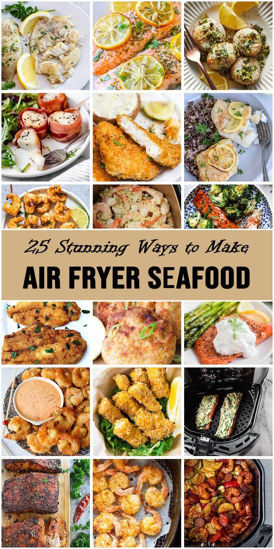 25 Stunning Ways To Make Air Fryer Seafood