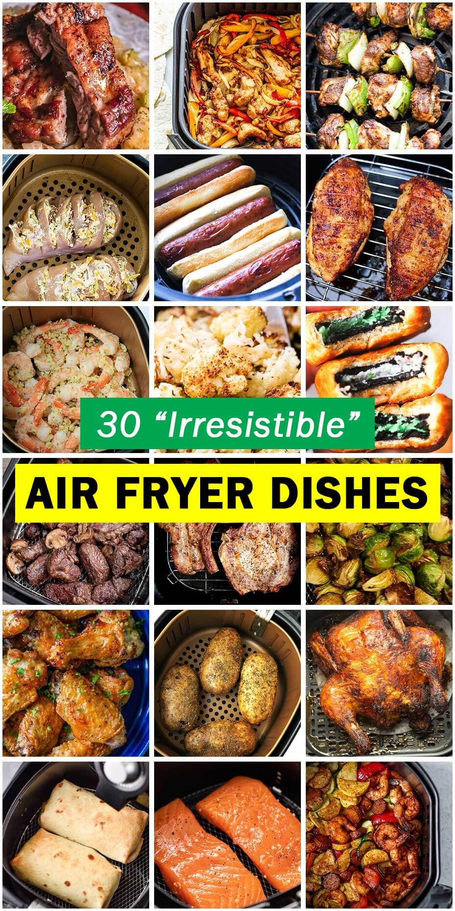 "30 ""Irresistible"" Air Fryer Dishes"