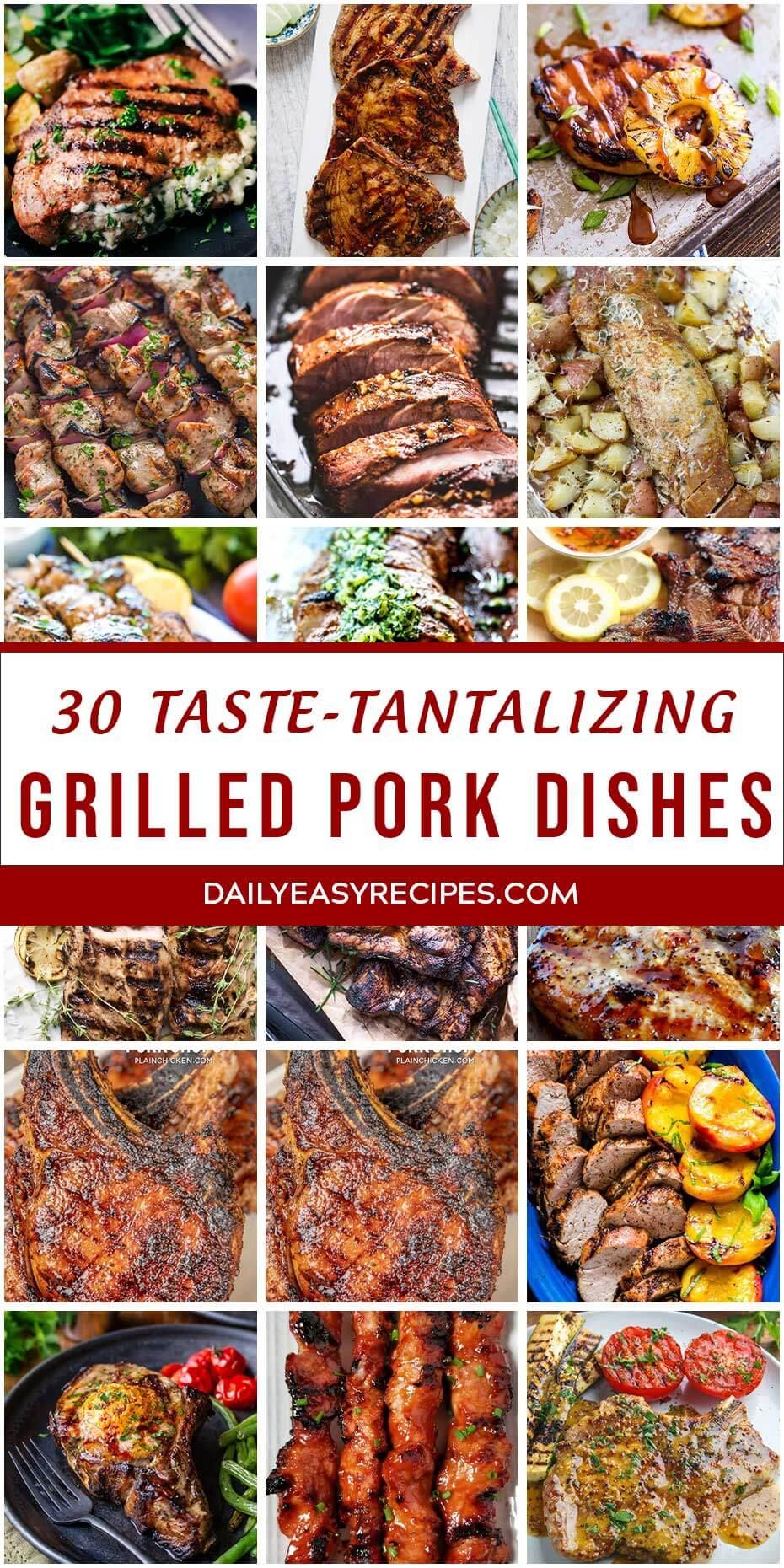 """30 """"Taste- Tantalizing"""" Grilled Pork Dishes"""