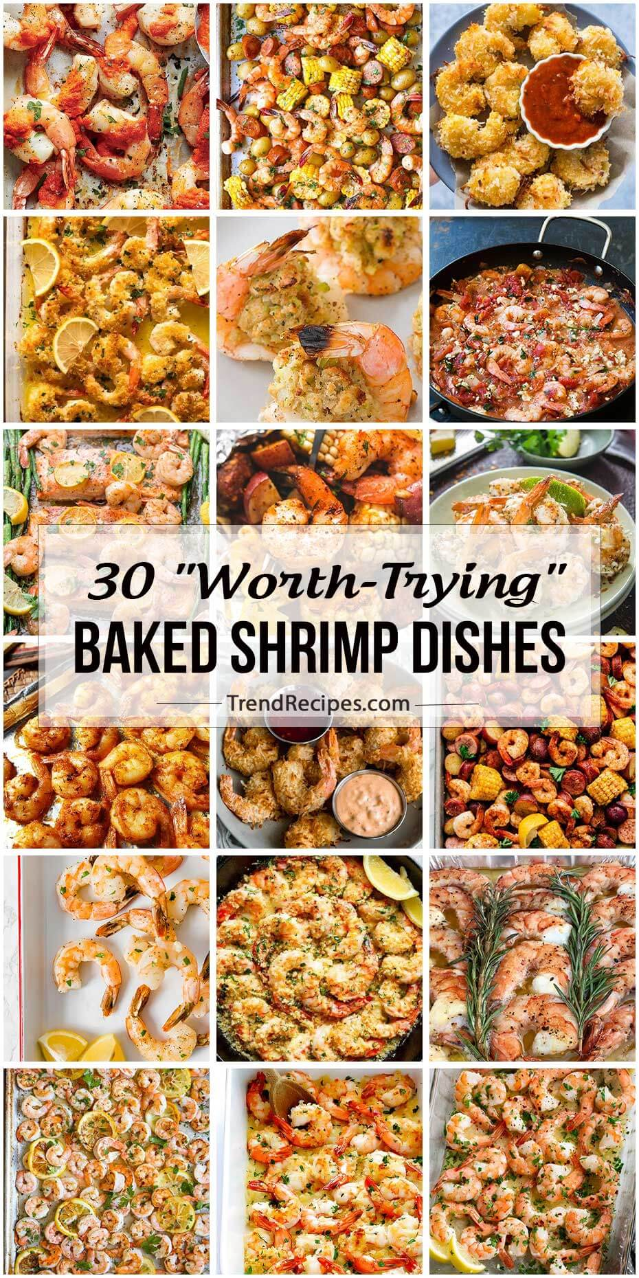"30 ""Worth-Trying"" Baked Shrimp Dishes"