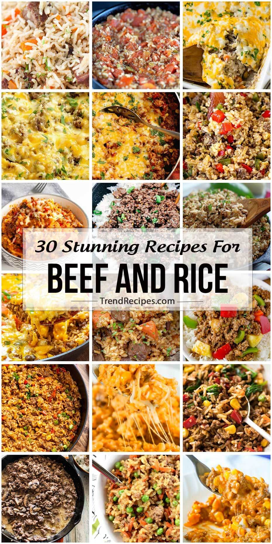 30 Stunning Recipes For Beef and Rice