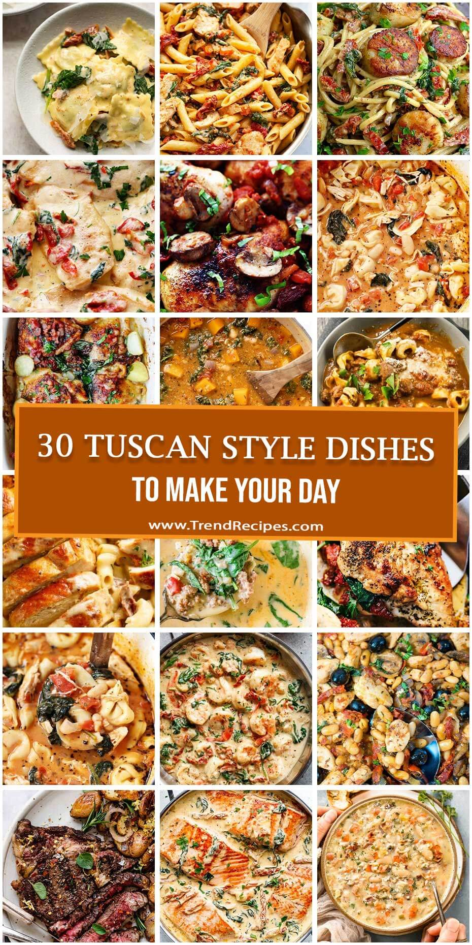 30 Tuscan Style Dishes To Make Your Day